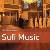 Rough Guide: Sufi Music by Various Artists