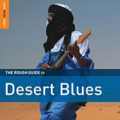 Rough Guide: Desert Blues by Various Artists