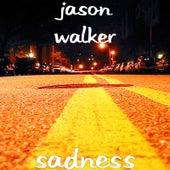 Sadness de Jason Walker