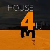 House 4 U, Vol. 3 von Various Artists