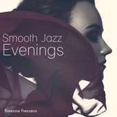 Smooth Jazz Evenings de Rosanna Francesco