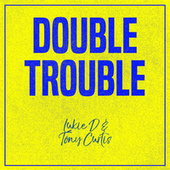 Double Trouble: Lukie D and Tony Curtis by Lukie D