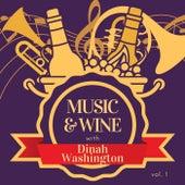 Music & Wine with Dinah Washington, Vol. 1 by Dinah Washington