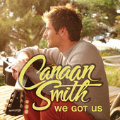 We Got Us by Canaan Smith