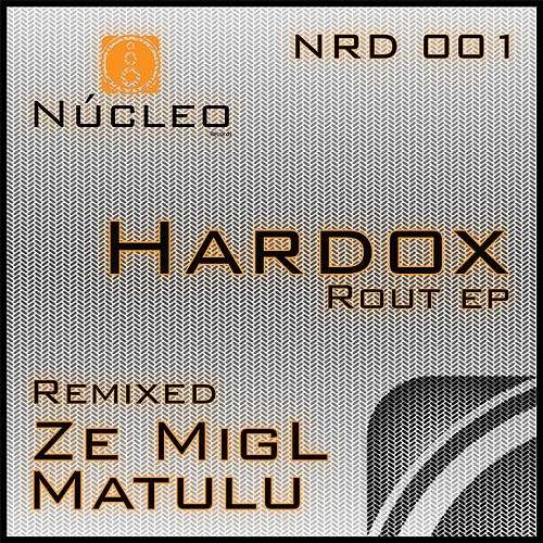 Rout EP by Hardox