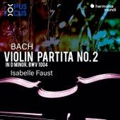 Bach: Violin Partita No. 2, BWV 1004 de Isabelle Faust