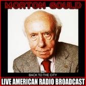 Back To The City de Morton Gould
