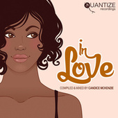 In Love - Compiled And Mixed By Candice McKenzie by Various Artists