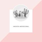Musica Messicana von Trío Los Panchos