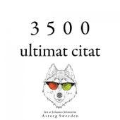 3500 ultimat citat (Samling av de bästa citat) by Albert Einstein