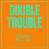 Double Trouble: Jah Cure & Richie Spice by Jah Cure