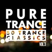 Pure Trance, Vol. 3 - 50 Trance Classics von Various Artists