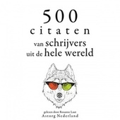 500 citaten van schrijvers uit de hele wereld (Verzameling van de mooiste citaten) by Miguel de Cervantes
