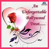 An Unforgettable Bollywood Treat by Various Artists
