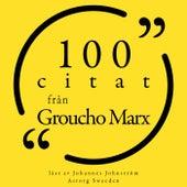 100 citat från Groucho Marx (Samling 100 Citat) by Groucho Marx