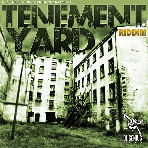 Tenement Yard Riddim by Various Artists