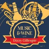 Music & Wine with Dizzy Gillespie, Vol. 1 de Dizzy Gillespie
