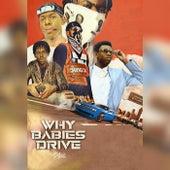Why Babies Drive von D*Note
