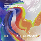 It's Alright (DEL-30 Remix) by Marshall Jefferson