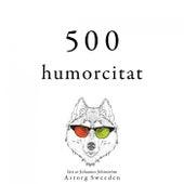 500 citat av humor (Samling av de bästa citat) by Oscar Wilde