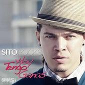 Hoy Tengo Ganas - Single by Sito Rocks