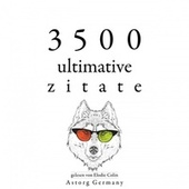 3500 ultimative Zitate (Sammlung bester Zitate) by Albert Einstein