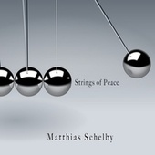 Strings of Peace di Matthias Schelby