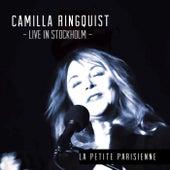La petite parisienne (Live in Stockholm) de Camilla Ringquist