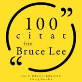 100 citat från Bruce Lee (Samling 100 Citat) by Bruce Lee