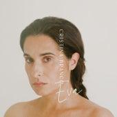 Eva by Cristina Branco