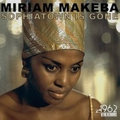 Sophiatown Is Gone de Miriam Makeba