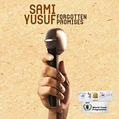 Forgotten Promises - Single by Sami Yusuf