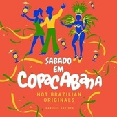 Sabado Em Copacabana (Hot Brazilian Originals) von Various Artists