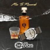Mas Te Recuerdo by Los Chavos Del Rancho