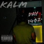 Day 1402 von KALM