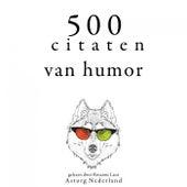 500 citaten van humor (Verzameling van de mooiste citaten) by Oscar Wilde