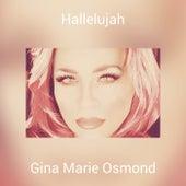 Hallelujah von Gina Marie Osmond