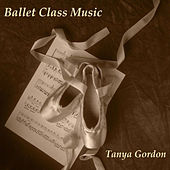 Ballet Class Music by Tatyana Gordon