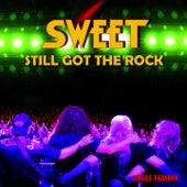 Still Got the Rock by Sweet