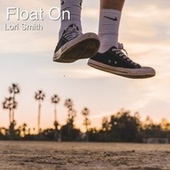Float On von Lori Smith