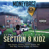 Section 8 Kidz by MONEYBAGZ