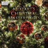 Mozart's Christmas Masterpieces by Wolfgang Amadeus Mozart