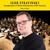 Igor Stravinsky: Symphonies of Wind Instruments (1920 Version) de Mika Pohjola