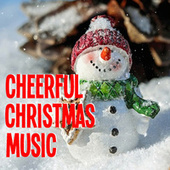 Cheerful Christmas Music von Various Artists