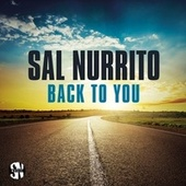 Back to You by Sal Nurrito