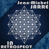 In Retrospect von Jean-Michel Jarre