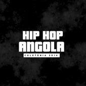 Hip Hop Angola Coletânia 2014 by Various Artists