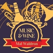 Music & Wine with Mal Waldron von Mal Waldron