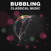 Bubbling Classical Music de Various Artists