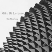 One More Song by Mike Di Lorenzo